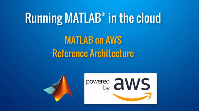 How to run MATLAB in the Cloud with Amazon Web Services