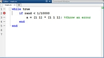 Some errors happen in MATLAB infrequently. If you don't know the conditions when they occur, setting a breakpoint might not work. Using DBSTOP if error will have MATLAB stop on a line in the editor only when the error condition is tripped.